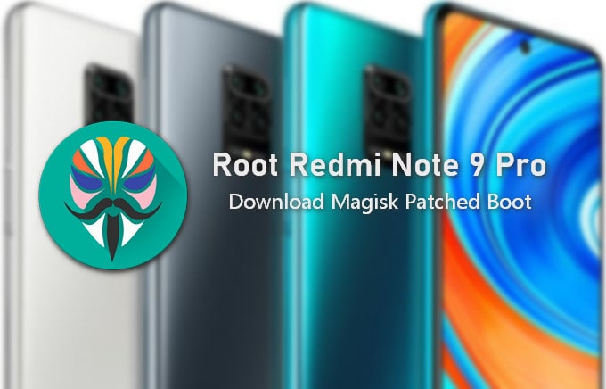 Patched Boot Image for Redmi Note 9 Pro (9S) 1