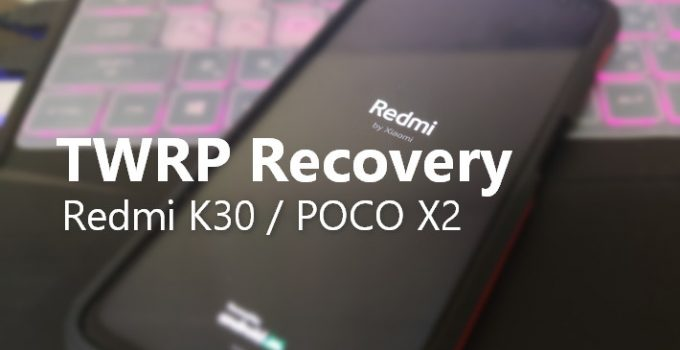 WZSX150 TWRP for Redmi K30 or POCO X2 (With Flasher Tool) 3
