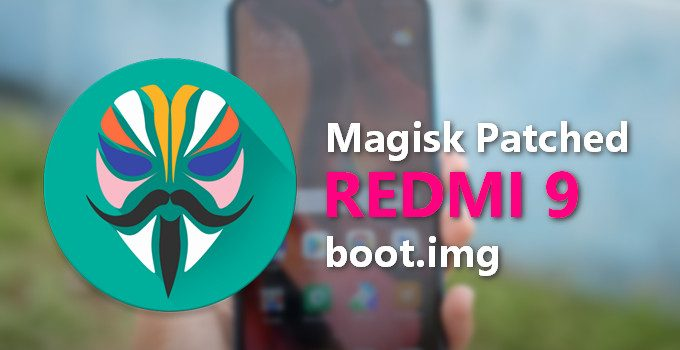Magisk Patched MIUI 12 Boot Image: Download and Root Redmi 9 (Lancelot) 1